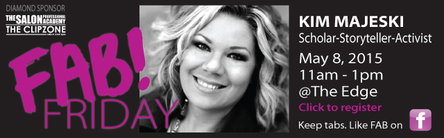 FAB! May 8, 2015 | Kimberly Majeski, Guest Speaker